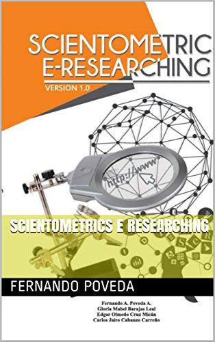 SCIENTOMETRICS E RESEARCHING (INVESTIGACIÓN nº 1) por FERNANDO POVEDA