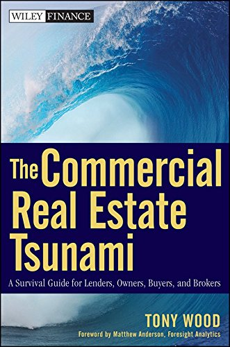 [(The Commercial Real Estate Tsunami : A Survival Guide for Lenders, Owners, Buyers, and Brokers)] [By (author) Tony Wood ] published on (May, 2010) par Tony Wood