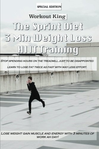 the-sprint-diet-3-min-weight-lost-hiit-training