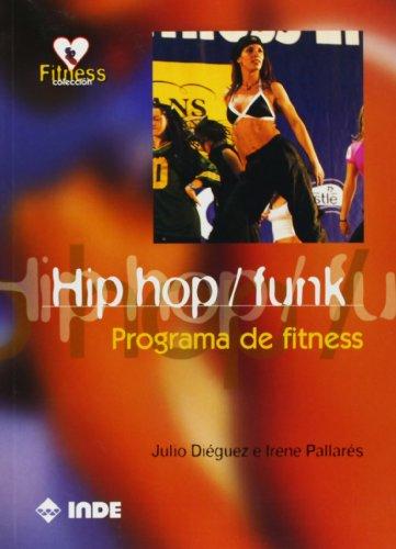 Hip hop / funk: Programa de fitness