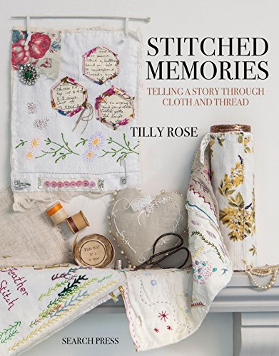 Stitched Memories: Telling a Story Through Cloth and Thread (Motion Lace)