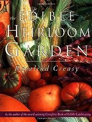 The Edible Heirloom Garden (Edible Garden) by Rosalind Creasy (1999-03-06)