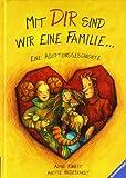 Mit dir sind wir eine Familie