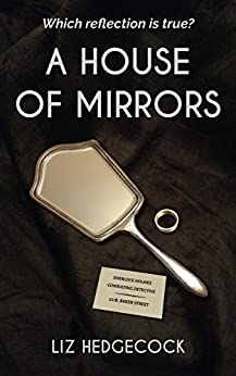 A House of Mirrors by [Hedgecock, Liz]