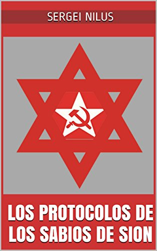 Los protocolos de los sabios de Sion por Sergei Nilus
