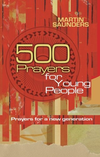 500 prayers for young people : prayers for a new generation
