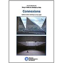 Connexions : Communication numérique et lien social