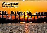 Myanmar ist wunderbar / CH-Version (Wandkalender 2020 DIN A3 quer): Rundreise durch das schöne...