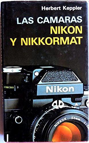 Camaras Nikon y Nikkormat, Las