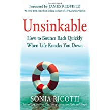 Unsinkable: How to Bounce Back Quickly When Life Knocks You Down (English Edition)