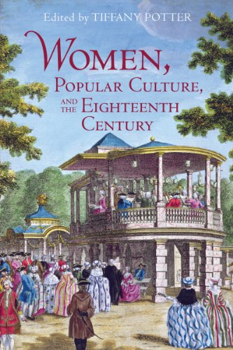 Women, Popular Culture, and the Eighteenth Century