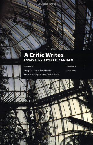 Download A Critic Writes Selected Essays By Reyner Banham
