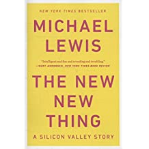 The New New Thing: A Silicon Valley Story