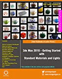 3ds Max 2018 - Getting Started with Standard Materials and Lights (English Edition)