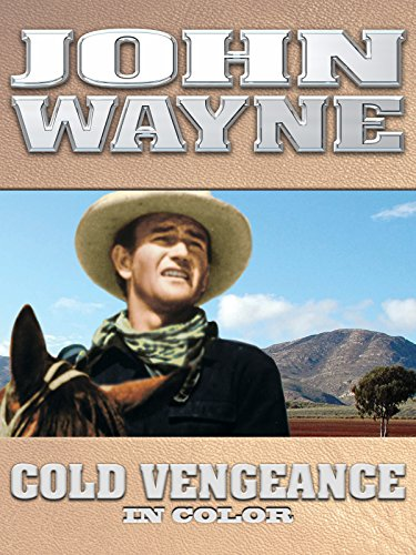 John Wayne: Cold Vengeance (In Color) [OV]