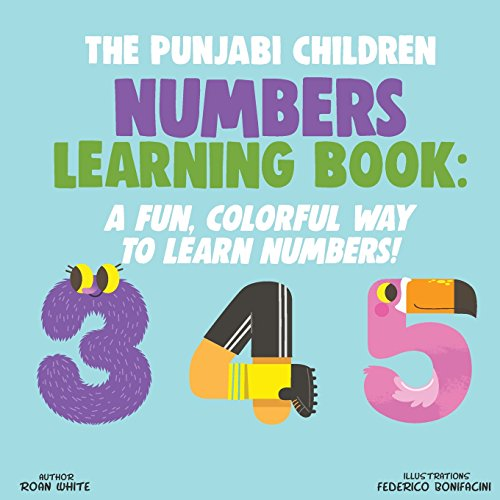 The Punjabi Children Numbers Learning Book: A Fun, Colorful Way to Learn Numbers! por Roan White