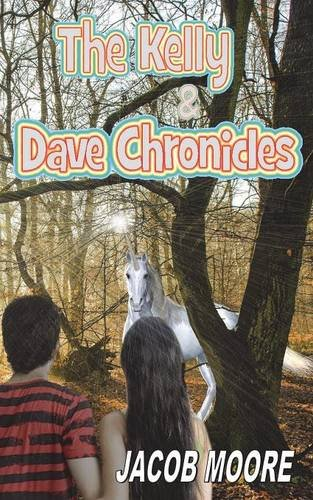 the-kelly-dave-chronicles-volume-one