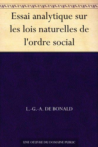 Couverture du livre Essai analytique sur les lois naturelles de l'ordre social
