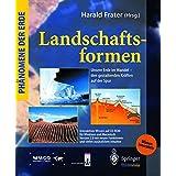 Phänomene der Erde: Landschaftsformen