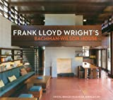 Frank Lloyd Wright's Bachman-Wilson House-Crystal Bridges Museum of American Art