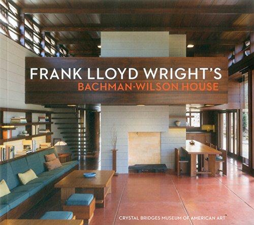 Frank Lloyd Wright's Bachman-Wilson House-Crystal Bridges Museum of American Art Heritage-crystal-crystal