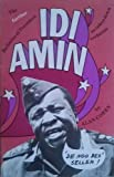 The Further Bulletins of President Idi Amin