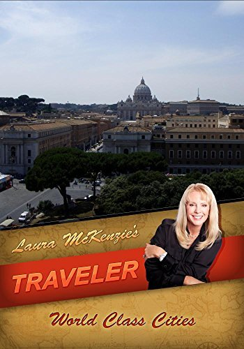 Laura McKenzie's Traveler World Class Cities by Laura McKenzie