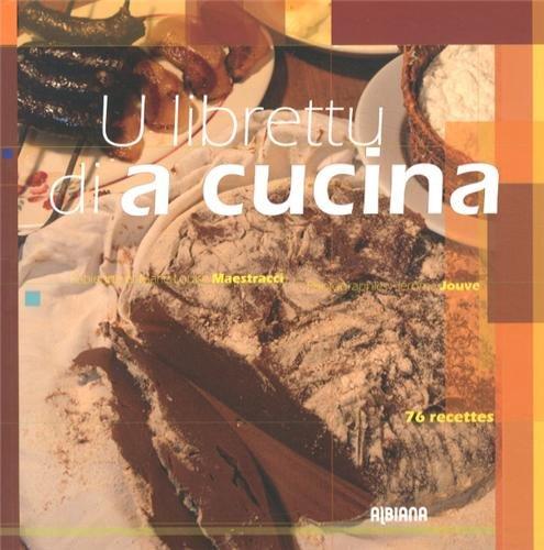 U librettu di a cucina : 76 recettes