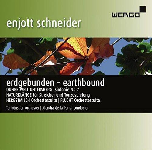 Schneider: Erdgebunden by Tonkunstler-Orchester (2015-08-03)