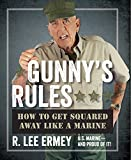 Gunny's Rules: How to Get Squared Away Like a Marine (English Edition)
