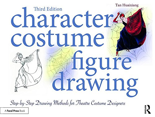 Design Theater Bücher Kostüm (Character Costume Figure Drawing: Step-by-Step Drawing Methods for Theatre Costume)
