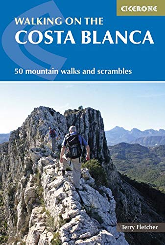 Walking on The Costa Blanca. Cicerone. (Cicerone Guides)