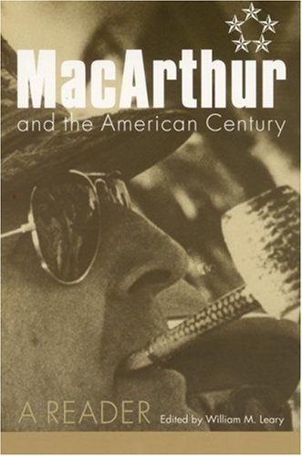Macarthur and the American Century: A Reader