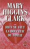 Telecharger Livres Rien ne vaut la douceur du foyer (PDF,EPUB,MOBI) gratuits en Francaise