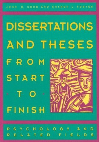 Dissertations & Theses from Start to Finish: Psychology and Related Fields by Cone, John D.; Foster, Sharon L.; Cone published by American Psychological Association (APA) Paperback