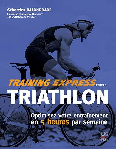 Training express pour le triathlon