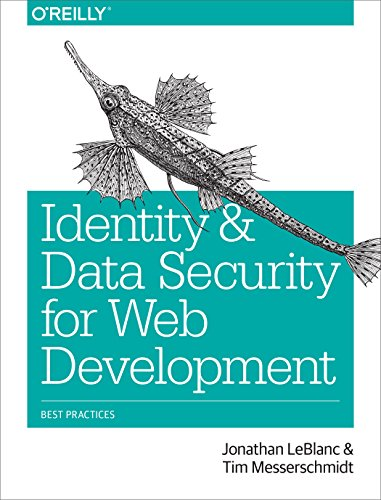 Identity and Data Security for Web Development: Best Practices (English Edition)