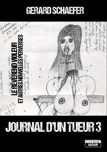 Journal d'un tueur 3 Le révérend violeur et autres nouvelles perverses
