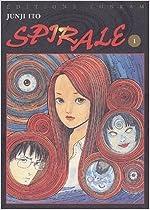 Spirale, tome 1 de Junji Ito ( 1 janvier 2002 )