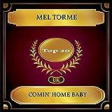 Comin' Home Baby (UK Chart Top 20 - No. 13)