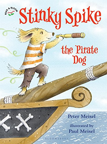 Stinky Spike the Pirate Dog por Peter Meisel