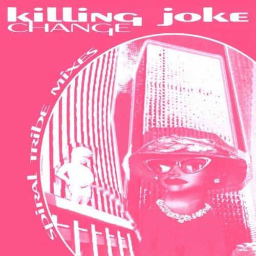 Killing Joke Change