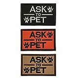 spaceauto Service Geschirr Hund und fragen, Tactical Moral Haken & Schleife Stickerei Badge Patch 8x 5cm Größe H - Ask to Pet Bundle 3 Pieces Set
