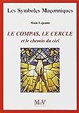 Telecharger Livres Le compas le cercle et le chemin du ciel (PDF,EPUB,MOBI) gratuits en Francaise
