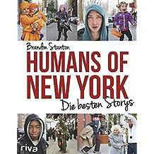 Humans of New York: Die besten Storys (German Edition)