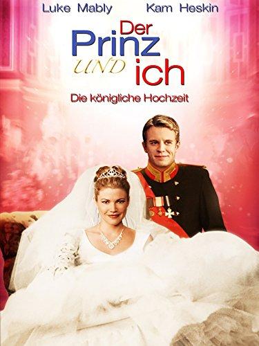 Der Prinz und ich: Die königliche Hochzeit (Und Ich König)