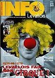 Telecharger Livres INFO LEVALLOIS No 44 du 01 07 2005 FETE DE L ETE LEVALLOIS FAIT SON CIRQUE LE GUIDE DES RESTAURANTS A ZAC EIFFEL FINANCEE LEVALLOIS MONTE EN PRO B EN BASKET L INFORMATIQUE S INVITE EN CLASSE (PDF,EPUB,MOBI) gratuits en Francaise