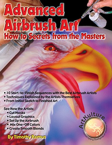 Advanced Airbrush Art How To Secrets From The Masters