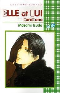 Elle et lui - Kare kano Edition simple Tome 17