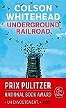 Underground railroad par Whitehead